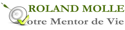 Roland MOLLE Mentor de vie, auteur et conférencier