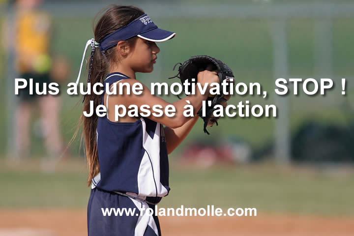 Plus aucune motivation pour rien, stop, je passe à l'action !